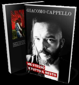Me stesso e tutto il resto - Giacomo Cappello